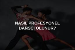 profesyonel dansçı olmak